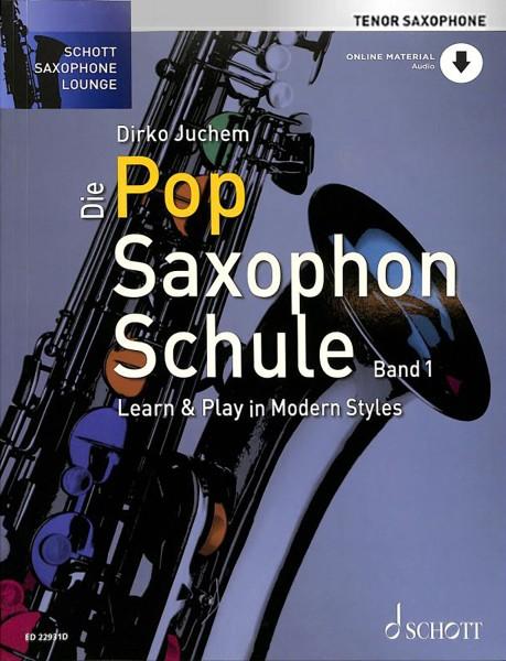 Dirko Juchem - Die Pop Saxophon Schule Tenorsaxophon Band 1