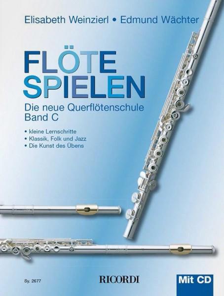 Flöte spielen - Die neue Querflötenschule Band C