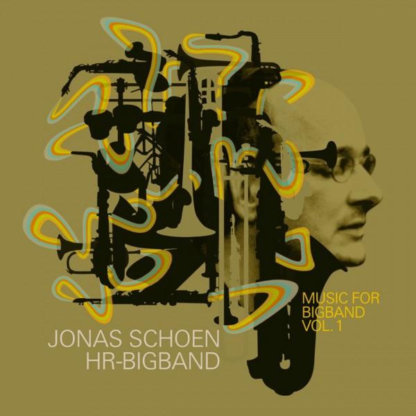 Music For Bigband - Vol. 1 - Jonas Schoen