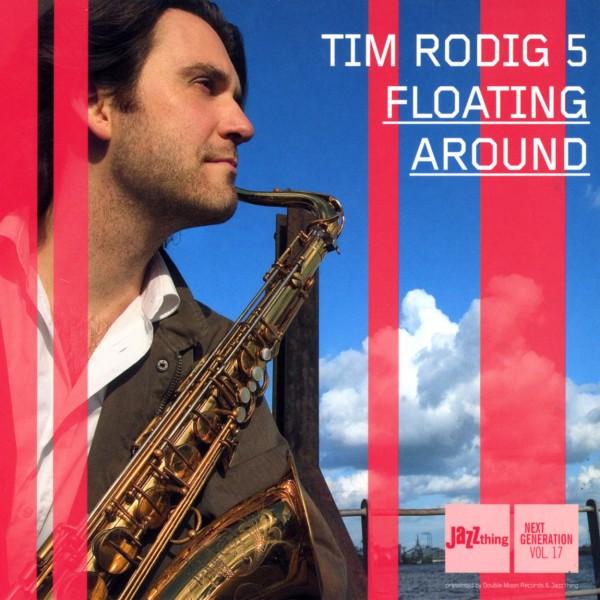Floating Around - Tim Rodig