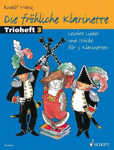 Die fröhliche Klarinette Trioheft 3