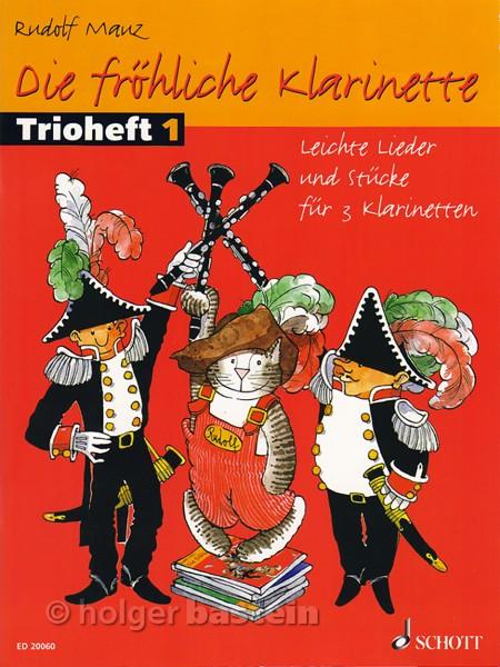 Die fröhliche Klarinette Trioheft 1