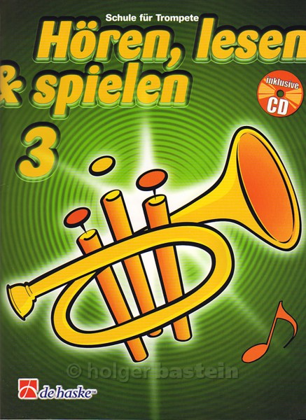 Hören, lesen & spielen Trompeten-Schule 3
