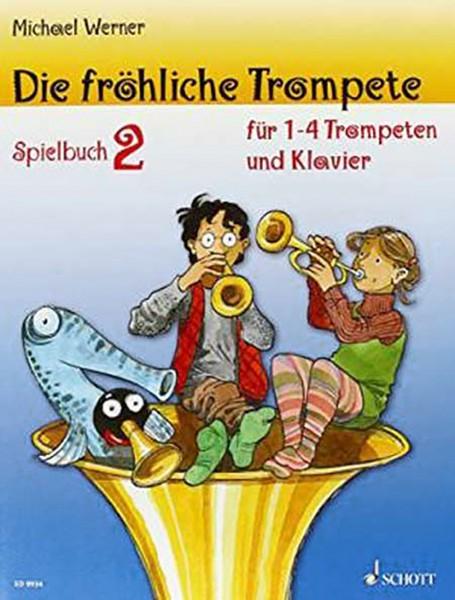 Die fröhliche Trompete Spielbuch 2