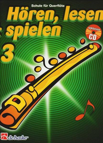 Hören, lesen & spielen Querflöten-Schule 3