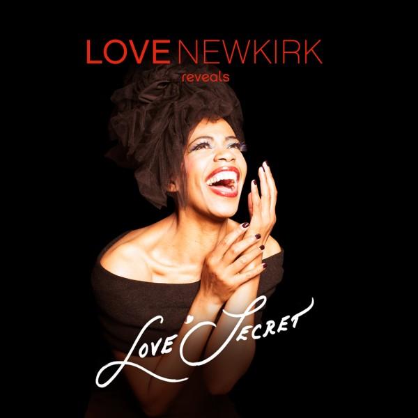 Love'Secret - Love Newkirk